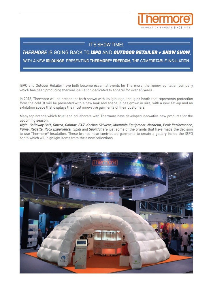 THERMORE IS GOING BACK TO ISPO AND OUTDOOR RETAILER + SNOW SHOW (ITA)
